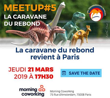 MEETUP #5 : La caravane du Rebond revient à Paris le 21 mars 2019