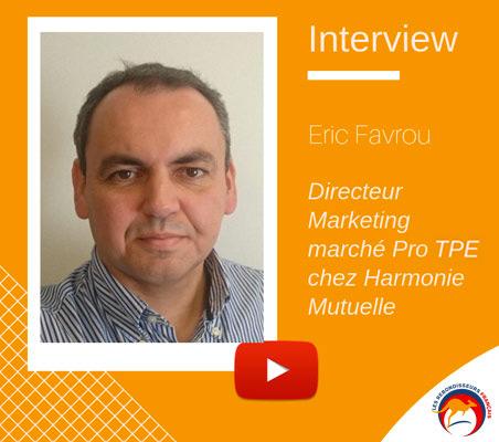 Interview Eric Favrou : Directeur marketing Marché Pro PME chez Harmonie Mutuelle