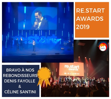 Bravo à nos Rebondisseurs Denis Fayolle & Céline Santini : Re.Start Awards 2019